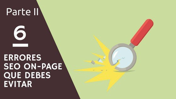 6-errores-seo-on-page-parteii