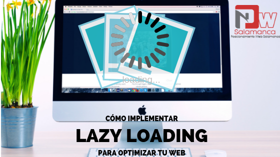 como implementar lazy loading para optimizar tu web