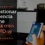 Cómo gestionar tu presencia online durante la crisis del COVID-19