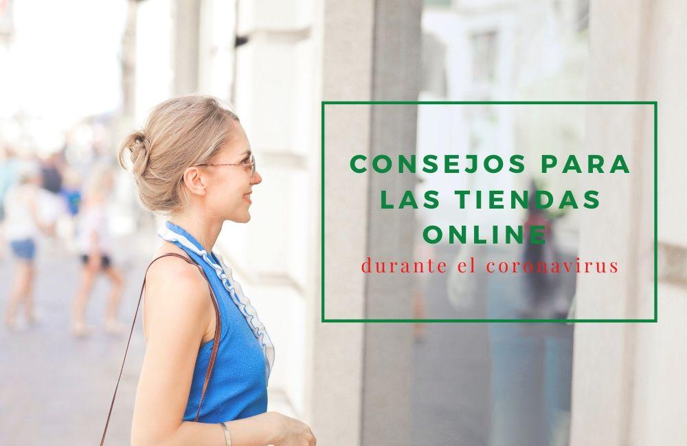 Consejos para las tiendas online durante el coronavirus