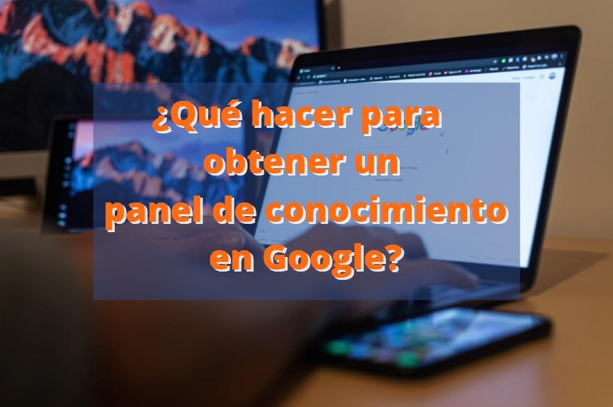 obtener un panel de conocimiento en Google
